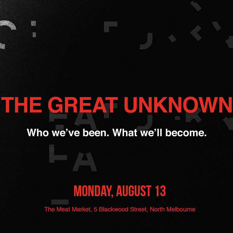 TEDx Melbourne 2018: The Great Unknown