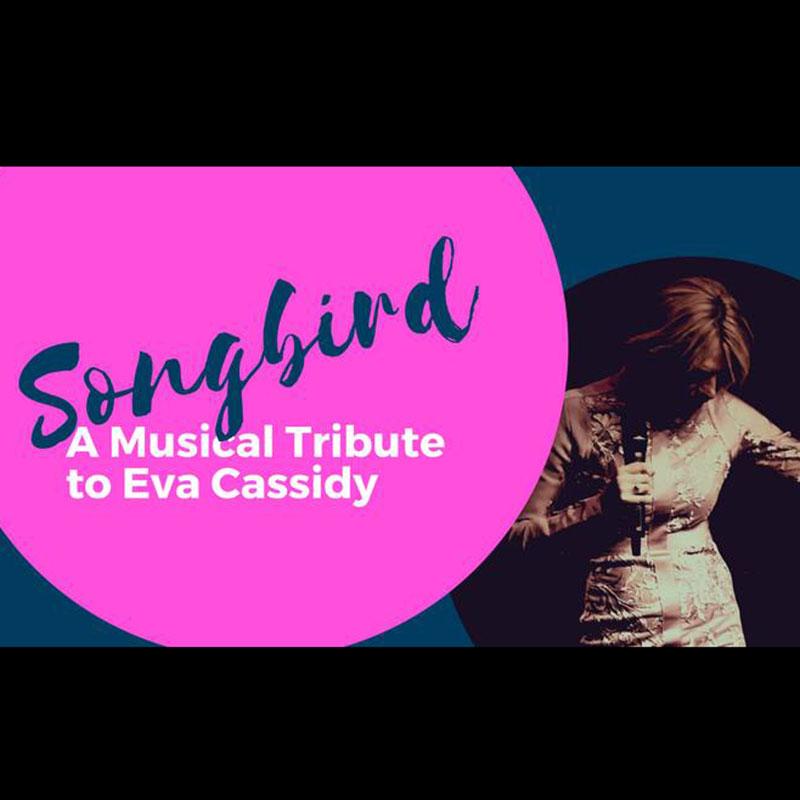 Songbird – A Musical Tribute to Eva Cassidy